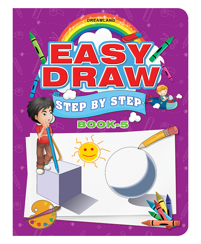 Easy Draw Step By Step - Book 5