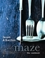 Maze - The Cookbook By Jason Atherton