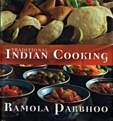 Traditional Indian Cooking By Ramola Parbhoo