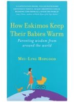 Panmacmillan - How Eskimos Keep Their Babies Warm