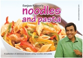 Noodles And Pasta Recipe By Sanjeev Kapoor
