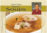 Vegetarian Soups Recipes By Sanjeev Kapoor