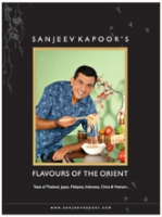 Flavours Of Orient By Sanjeev Kapoor