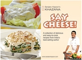 Say Cheese By Sanjeev Kapoor