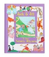 Jack & Jill & Other Nursery Rhymes