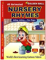 Golden Ball Animated Nursery Rhymes Johny Johny Yes Papa - VCD