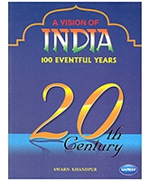 NavNeet A Vision Of India 100 Eventful Years - English
