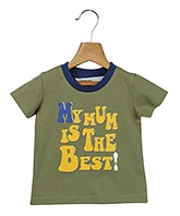 Beebay Half Sleeves T-Shirt with My Mum is The Bet Print - Green and Blue
