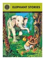 Amar Chitra Katha - Elephant Stories