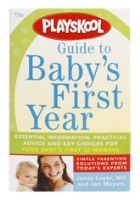 Playskool - Guide To Baby's First Year