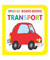 Sparkle Board Book - Transport