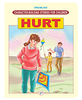Character Building Stories For Children - Hurt