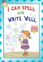 Buy I Can Spell And Write Well - Book 1