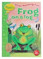 First Reading Fun Phonics Frog On A Log