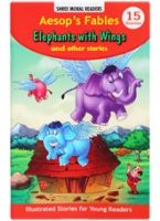 Aesop's Fables Elephants With Wings And Other Stories