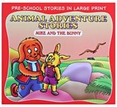 Buy Animal Adventure Stories Mike And The Bunny