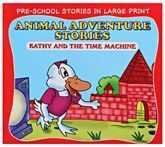 Buy Animal Adventure Stories Kathy And The Time Machine