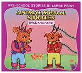 Buy Animal Moral Stories Nyce And Nasti