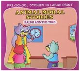 Buy Animal Moral Stories Ralph And The Time