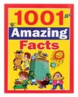 1001 Amazing Facts
