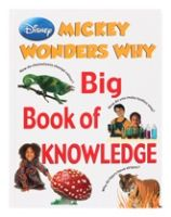 Disney Mickey Wonders Why - Big Book Of Knowledge