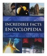 Incredible Facts Encylopedia