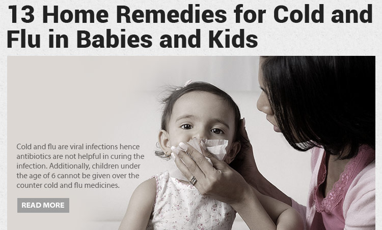 13 Home Remedies for Cold and Flu in Babies & Kids