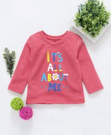 Babyhug Full Sleeves Tee All About Me Print - Coral