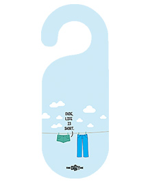 The Crazy Me Dude Life Is Short Printed Door Hanger - Sky Blue
