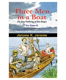 Three Men In A Boat For Class IX  - English
